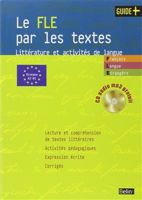 خرید کتاب فرانسه Le FLE par les textes Litterature et activites de langue