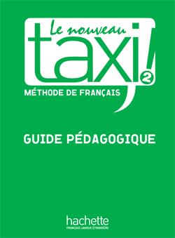 خرید کتاب فرانسه Le Nouveau Taxi ! 2 - Guide pédagogique