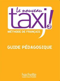 خرید کتاب فرانسه Le Nouveau Taxi ! 3 - Guide pédagogique