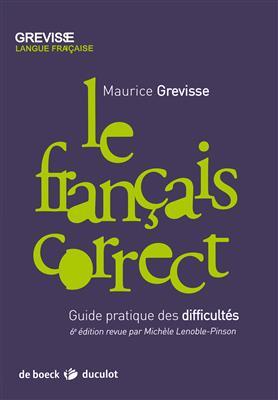 خرید کتاب فرانسه Le francais correct - Guide pratique des difficultes - Grevisse