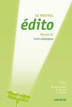 خرید کتاب فرانسه Le nouvel Edito B1 - Guide pedagogique