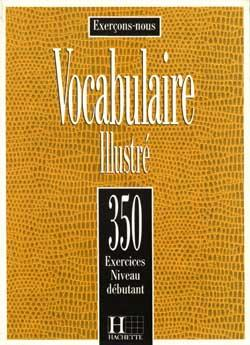 خرید کتاب فرانسه Les 350 Exercices - Vocabulaire - Debutant