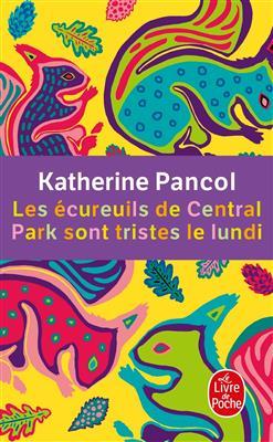 خرید کتاب فرانسه Les Ecureuils de Central Park sont tristes le lundi