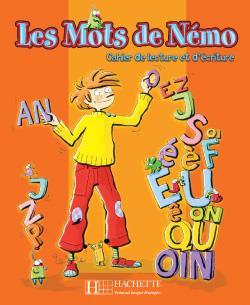 خرید کتاب فرانسه Les Mots de Nemo - Cahier de lecture et d'ecriture