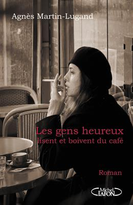 خرید کتاب فرانسه Les gens heureux lisent et boivent du cafe