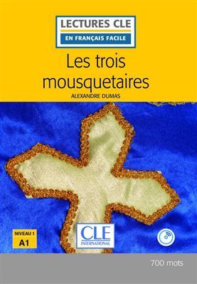 خرید کتاب فرانسه Les trois mousquetaires - Niveau 1/A1