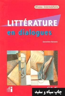 خرید کتاب فرانسه Litterature en dialogues - Niveau intermediaire - Livre + CD