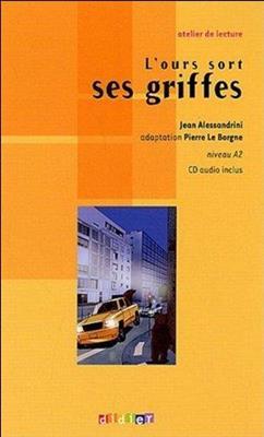 خرید کتاب فرانسه L'ours sort ses griffes - CD Audio inclus