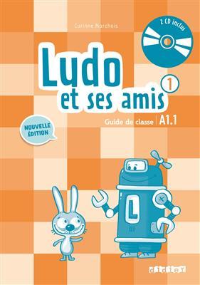 خرید کتاب فرانسه Ludo et ses amis 1 niv.A1.1 (ed. 2015) - Guide pedagogique + 2 - CD audio