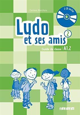 خرید کتاب فرانسه Ludo et ses amis 2 niv.A1.2 (ed. 2015) - Guide pedagogique + 2 - CD audio