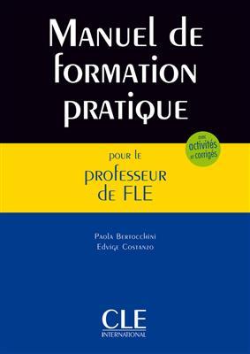 خرید کتاب فرانسه Manuel de formation pratique pour le professeur de FLE