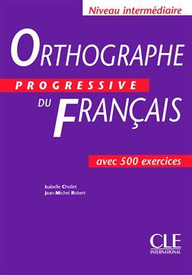 خرید کتاب فرانسه Orthographe progressive du français - Intermediaire + CD