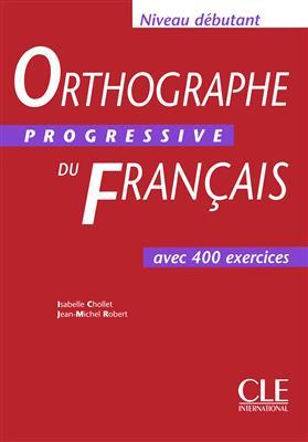 خرید کتاب فرانسه Orthographe progressive du français - débutant + CD