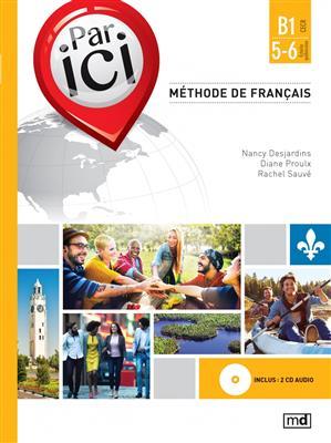 خرید کتاب فرانسه PAR ICI – NIVEAU B1 / 5‑6 + CD