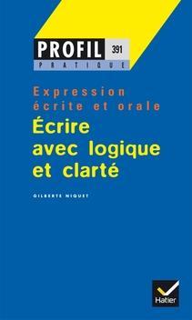 خرید کتاب فرانسه PROFIL PRATIQUE - ECRIRE AVEC LOGIQUE ET CLARTÉ