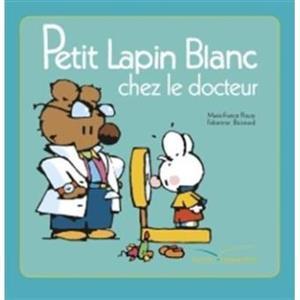 خرید کتاب فرانسه Petit Lapin Blanc - : Petit Lapin Blanc chez le docteur