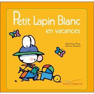 خرید کتاب فرانسه Petit Lapin Blanc - : Petit Lapin Blanc en vacances