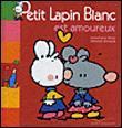خرید کتاب فرانسه Petit Lapin Blanc - : Petit Lapin Blanc est amoureux
