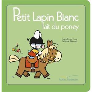 خرید کتاب فرانسه Petit Lapin Blanc - : Petit Lapin Blanc fait du poney