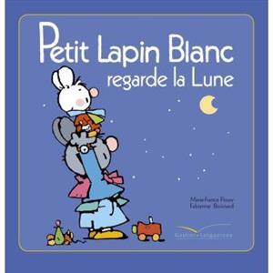 خرید کتاب فرانسه Petit Lapin Blanc - : Petit Lapin Blanc regarde la lune