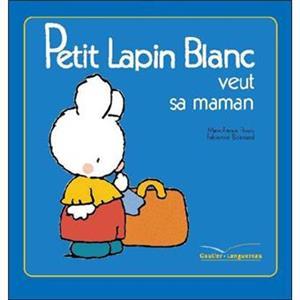 خرید کتاب فرانسه Petit Lapin Blanc - : Petit Lapin Blanc veut sa maman