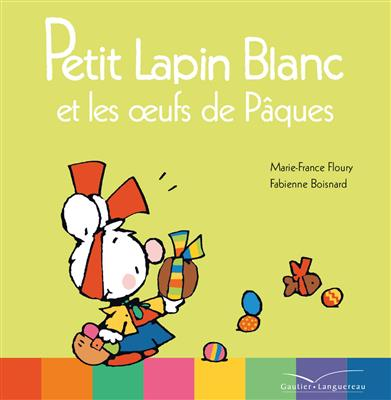 خرید کتاب فرانسه Petit Lapin Blanc et les oeufs de Pâques