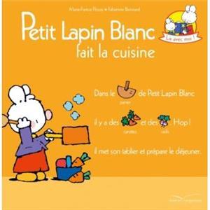 خرید کتاب فرانسه Petit lapin Blanc fait la cuisine