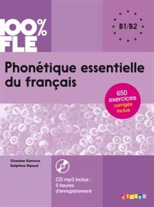 خرید کتاب فرانسه Phonetique essentielle du français niv. B1/B2 + CD 100% FLE