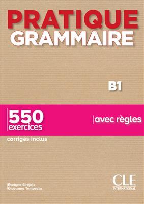 خرید کتاب فرانسه Pratique Grammaire - Niveau B1 - Livre + Corrigés