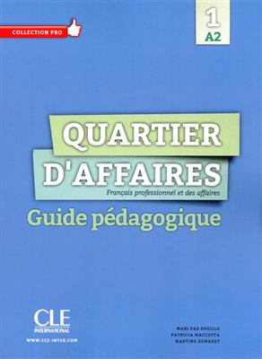 خرید کتاب فرانسه Quartier d'affaires 1 - Niveau A2 - Guide pedagogique