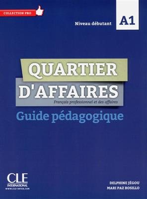 خرید کتاب فرانسه Quartier d'affaires - Niveau A1 - Guide pédagogique