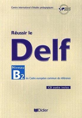 خرید کتاب فرانسه Reussir le DELF niveau B2 + CD