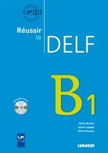 خرید کتاب فرانسه Reussir le Delf B1 + CD