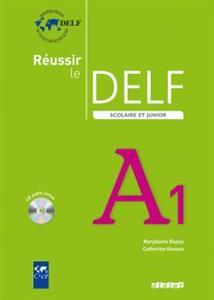 خرید کتاب فرانسه Reussir le delf scolaire et junior A1 + CD