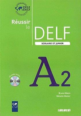 خرید کتاب فرانسه Reussir le delf scolaire et junior A2 + CD