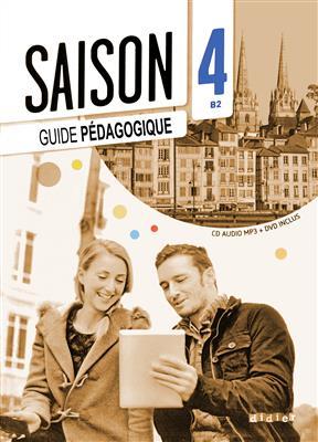 خرید کتاب فرانسه Saison 4 niv.B2 Guide pédagogique