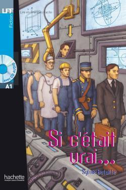 خرید کتاب فرانسه Si c'etait vrai + CD audio (A1)