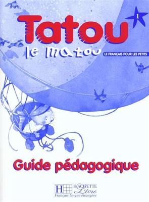 خرید کتاب فرانسه Tatou le matou 1 - guide pedagogique