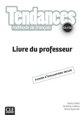 خرید کتاب فرانسه Tendances C1-C2 - Livre du professeur