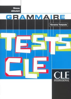 خرید کتاب فرانسه Tests de grammaire cle - Niveau debutant