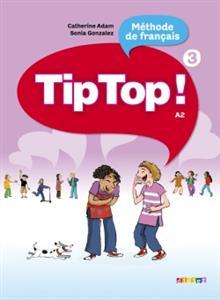 خرید کتاب فرانسه Tip Top ! niv.3