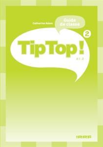 خرید کتاب فرانسه Tip Top niveau 2 guide