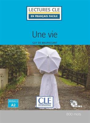 خرید کتاب فرانسه Une vie - Niveau 2/A2 + CD