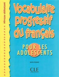 خرید کتاب فرانسه Vocabulaire progressive - adolescents - debutant