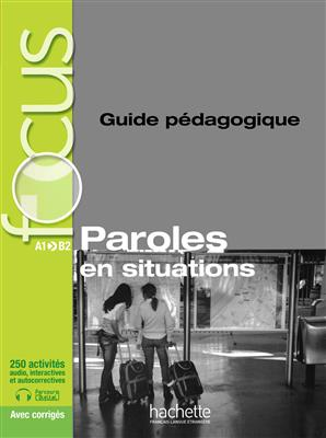 خرید کتاب فرانسه focus paroles en situation guide